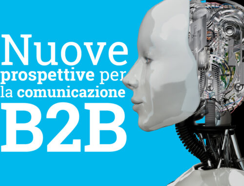 Nuove prospettive per la comunicazione B2B